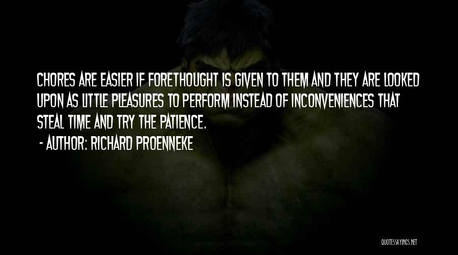 Time And Patience Quotes By Richard Proenneke