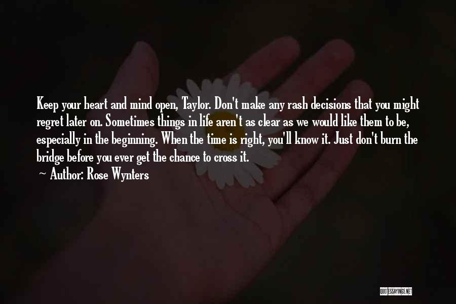 Time And Patience Quotes By Rose Wynters