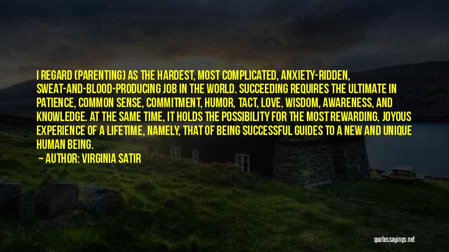 Time And Patience Quotes By Virginia Satir