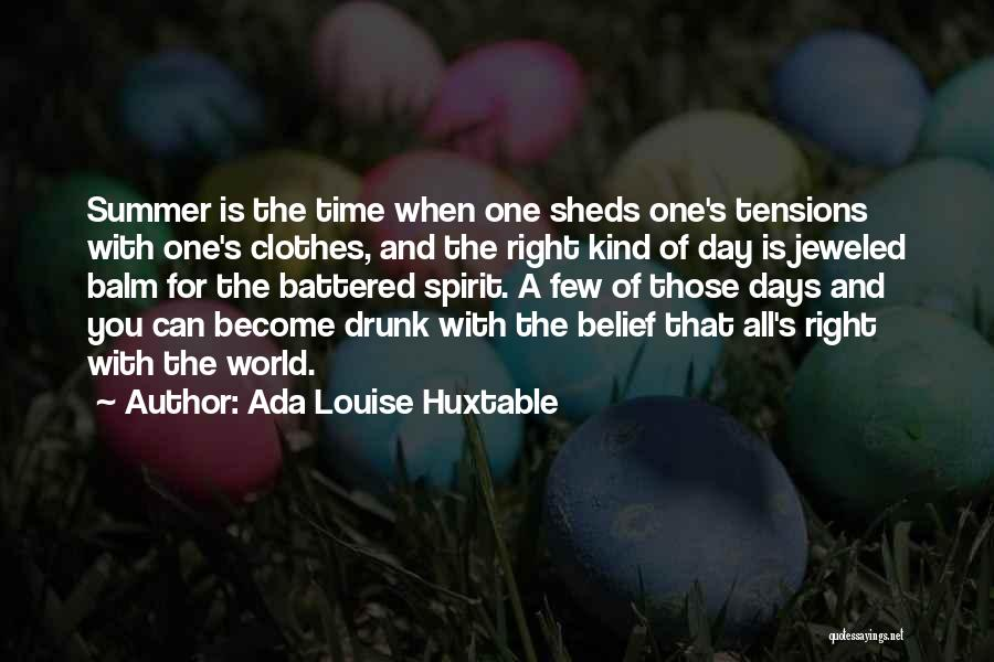 Time And Quotes By Ada Louise Huxtable
