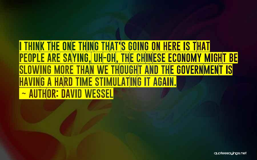 Time And Quotes By David Wessel