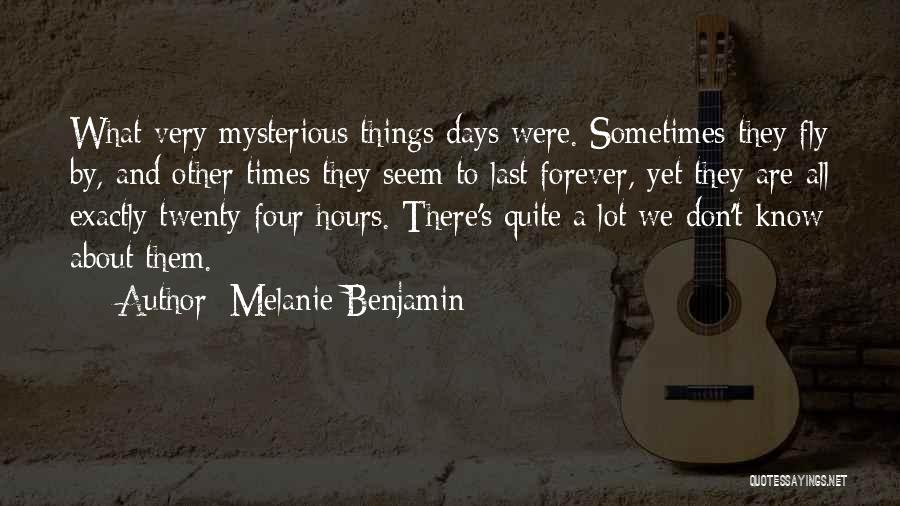 Time And Quotes By Melanie Benjamin