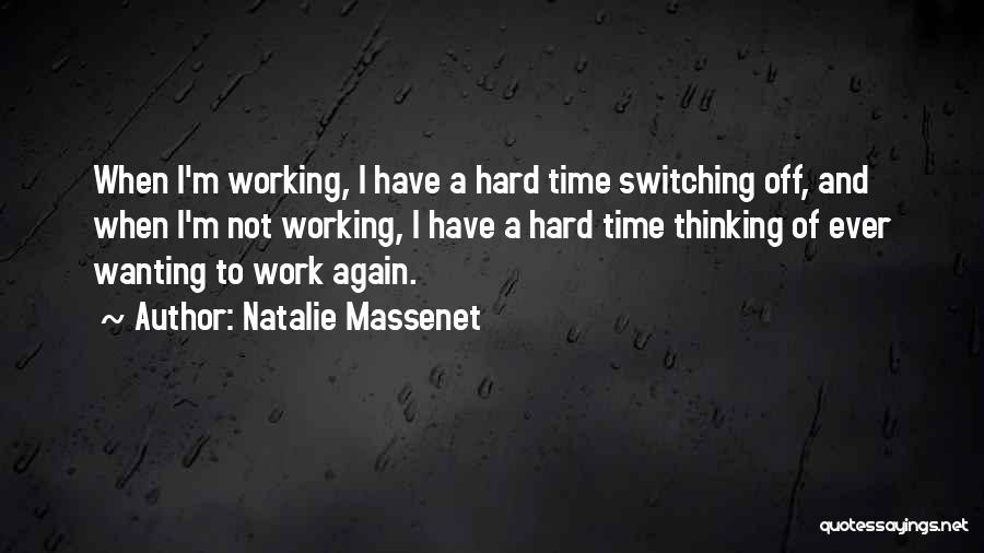 Time And Quotes By Natalie Massenet