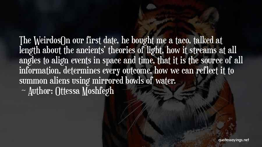 Time And Quotes By Ottessa Moshfegh