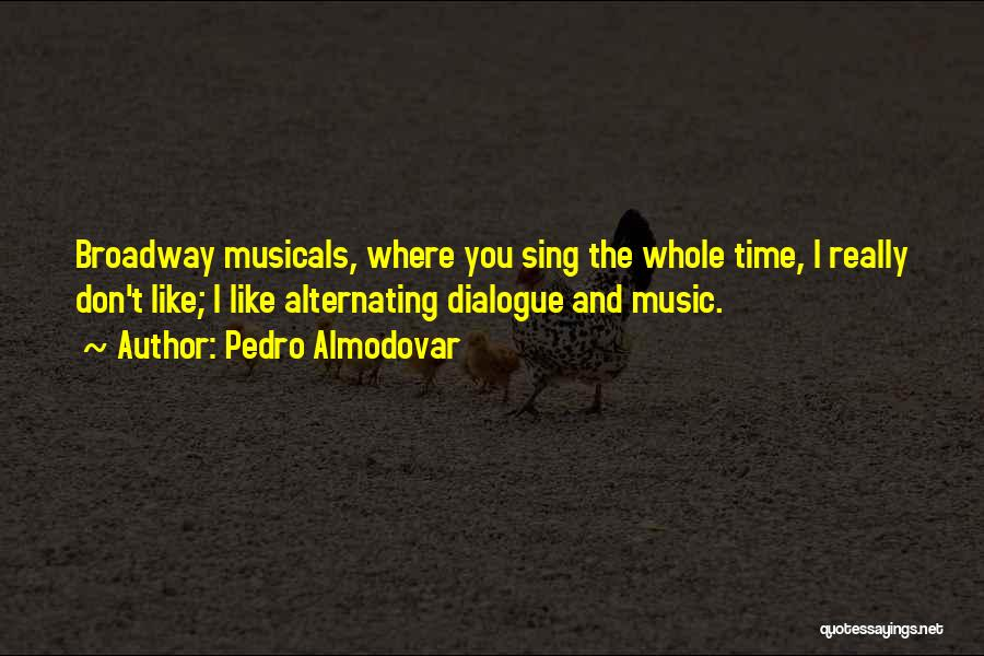 Time And Quotes By Pedro Almodovar