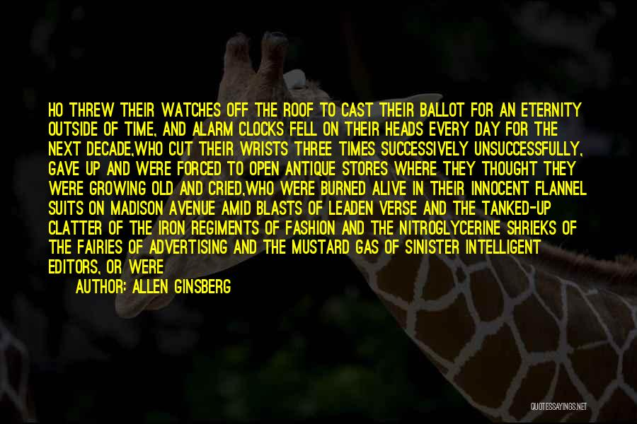 Time And Watches Quotes By Allen Ginsberg
