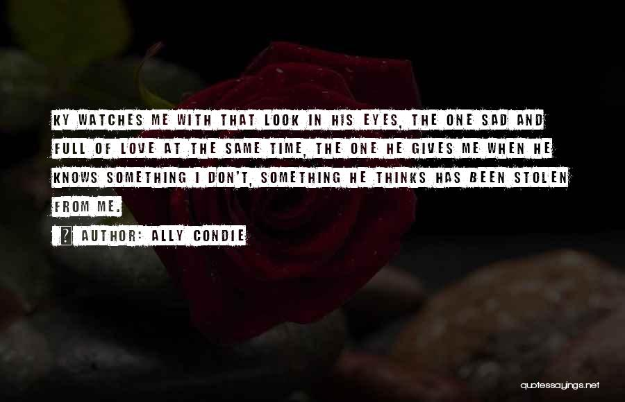 Time And Watches Quotes By Ally Condie
