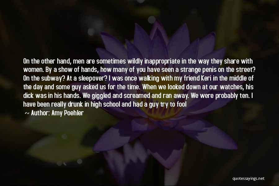 Time And Watches Quotes By Amy Poehler