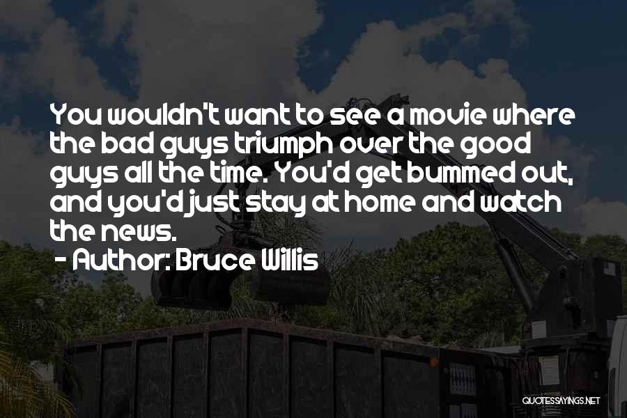 Time And Watches Quotes By Bruce Willis