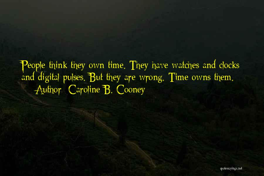 Time And Watches Quotes By Caroline B. Cooney