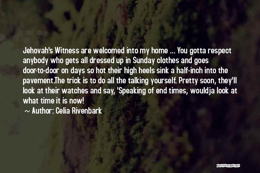 Time And Watches Quotes By Celia Rivenbark