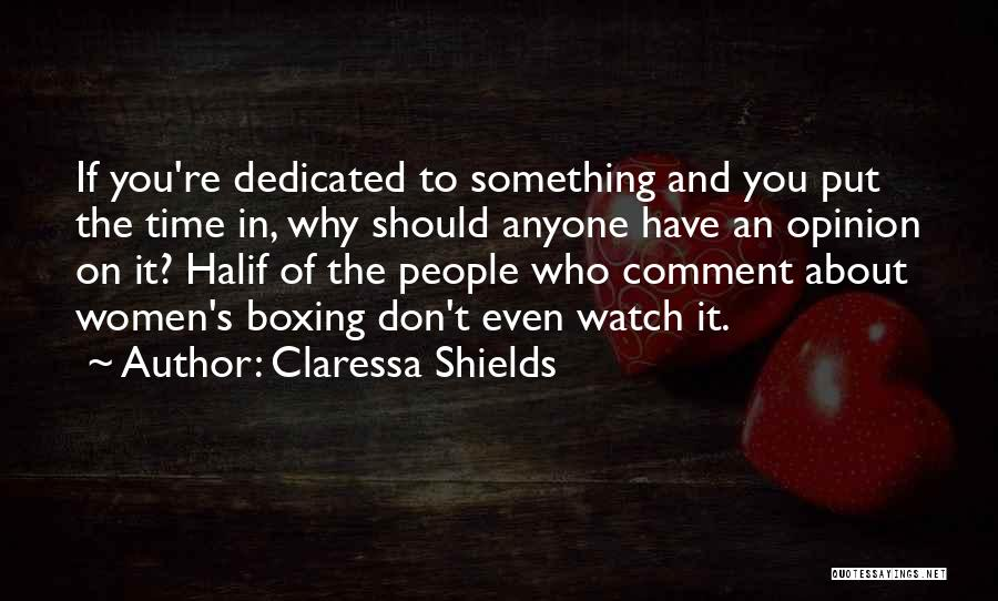 Time And Watches Quotes By Claressa Shields