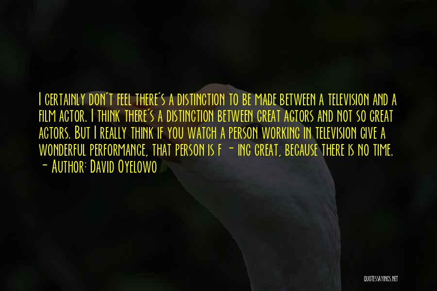 Time And Watches Quotes By David Oyelowo