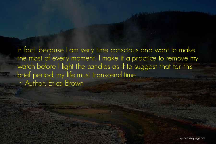 Time And Watches Quotes By Erica Brown
