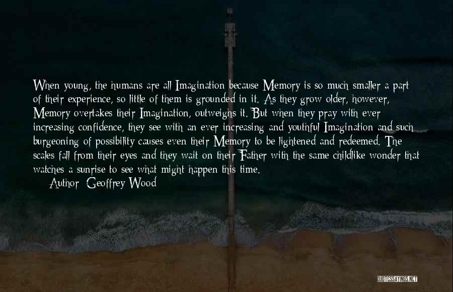 Time And Watches Quotes By Geoffrey Wood