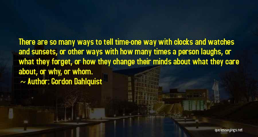 Time And Watches Quotes By Gordon Dahlquist