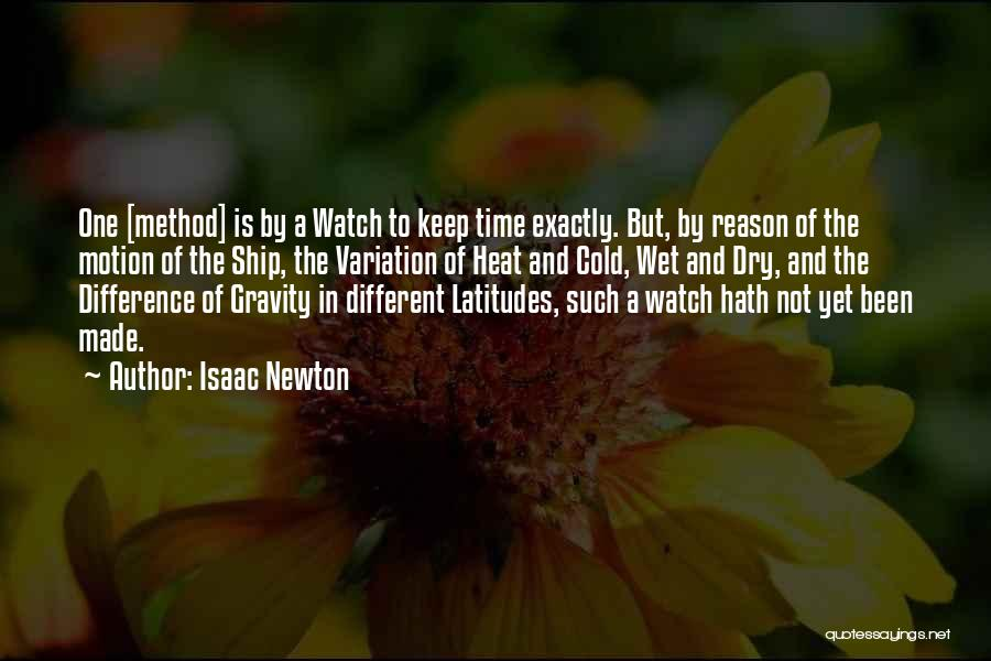 Time And Watches Quotes By Isaac Newton