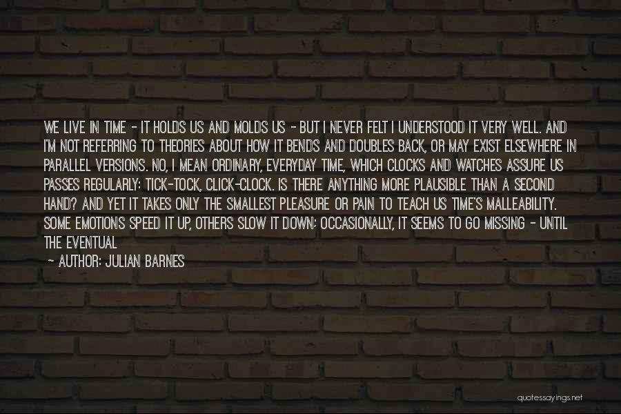 Time And Watches Quotes By Julian Barnes