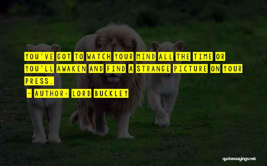Time And Watches Quotes By Lord Buckley