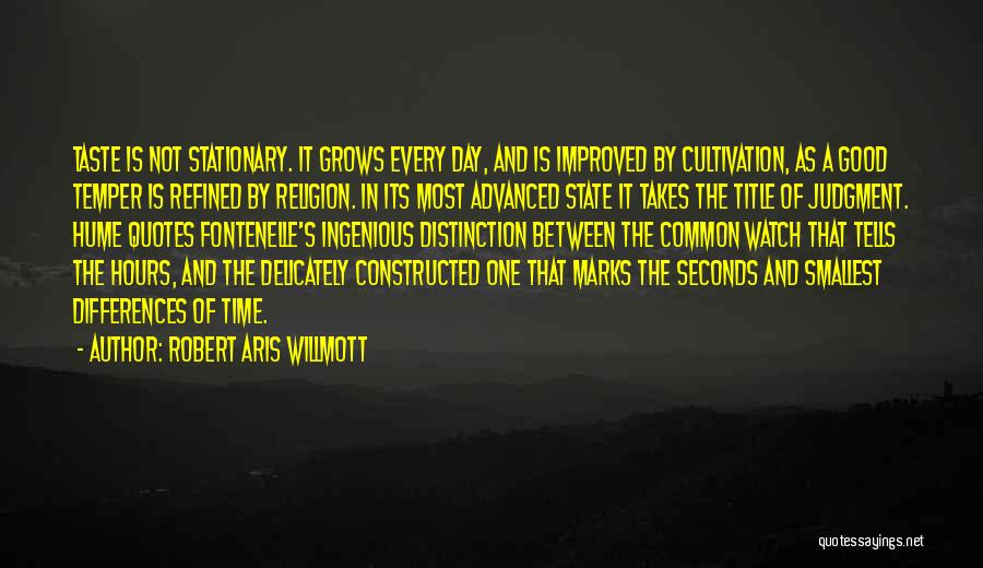 Time And Watches Quotes By Robert Aris Willmott