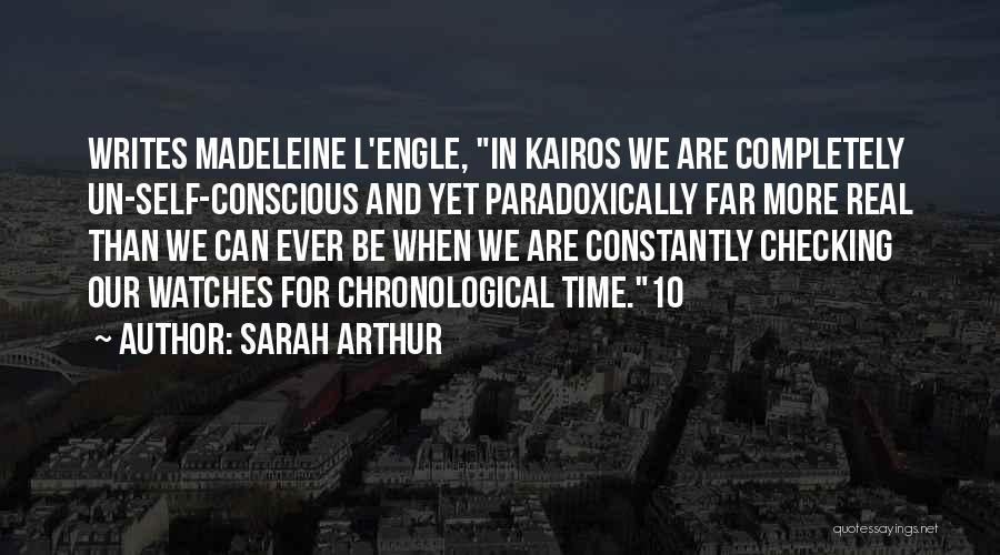 Time And Watches Quotes By Sarah Arthur