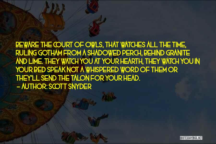 Time And Watches Quotes By Scott Snyder