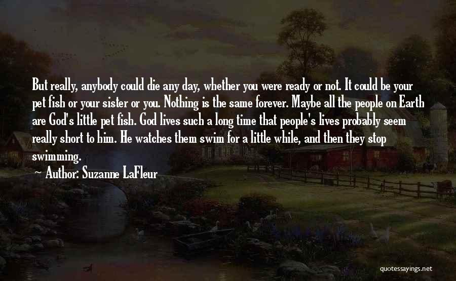 Time And Watches Quotes By Suzanne LaFleur