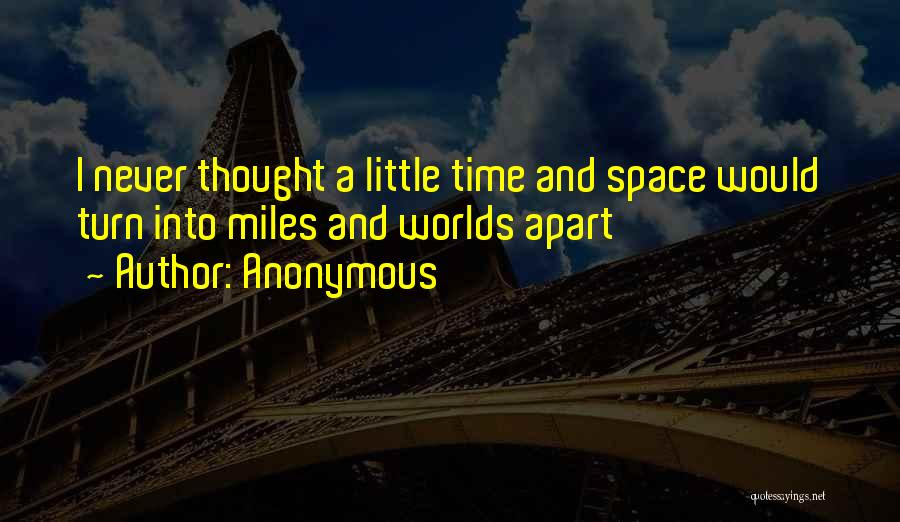 Top 100 Quotes & Sayings About Time Apart