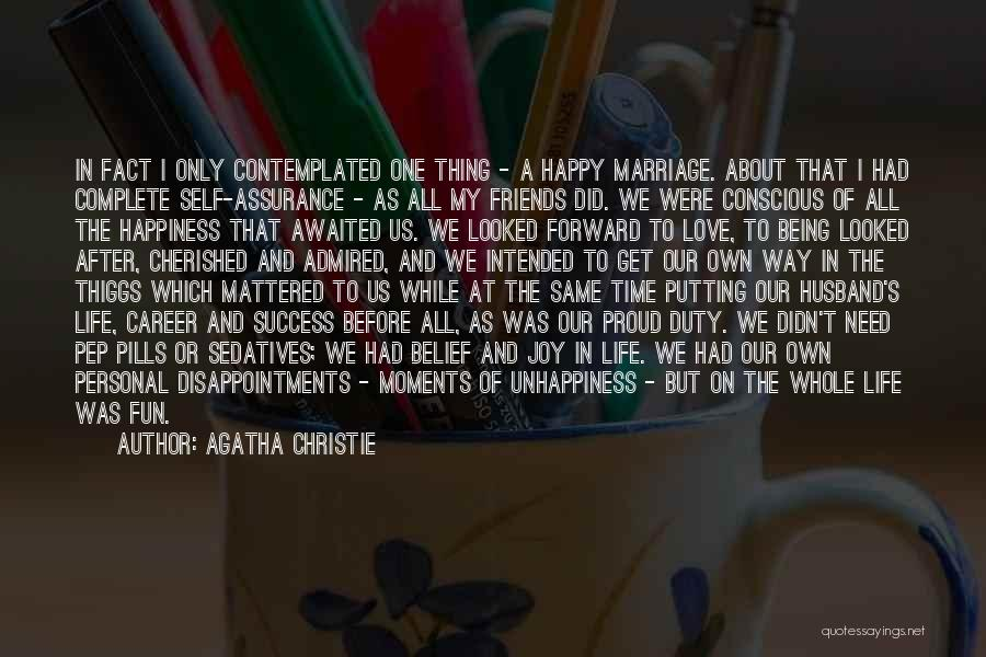 Time Before Marriage Quotes By Agatha Christie