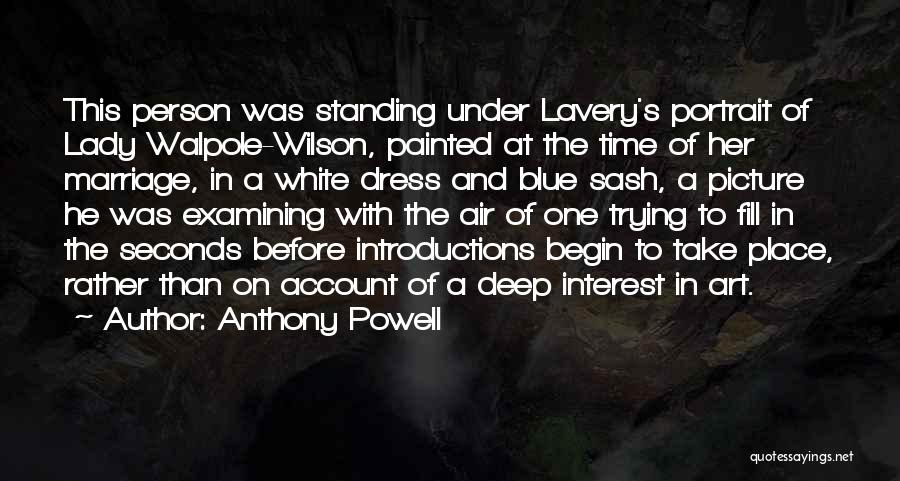 Time Before Marriage Quotes By Anthony Powell