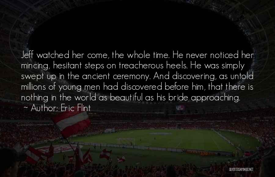 Time Before Marriage Quotes By Eric Flint