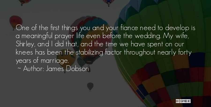Time Before Marriage Quotes By James Dobson