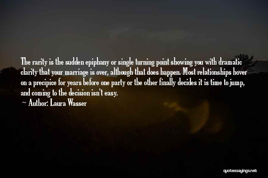 Time Before Marriage Quotes By Laura Wasser