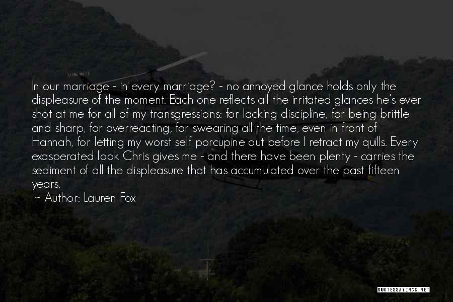 Time Before Marriage Quotes By Lauren Fox