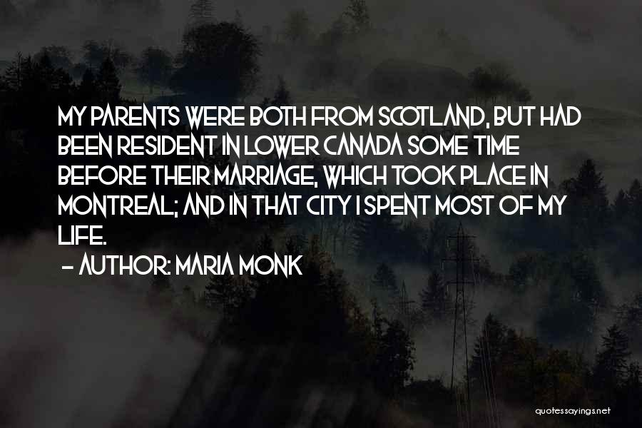Time Before Marriage Quotes By Maria Monk