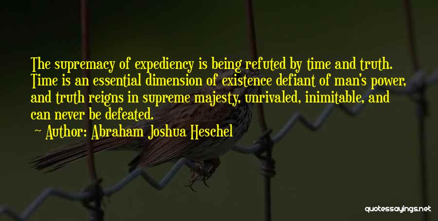 Time By Time Quotes By Abraham Joshua Heschel
