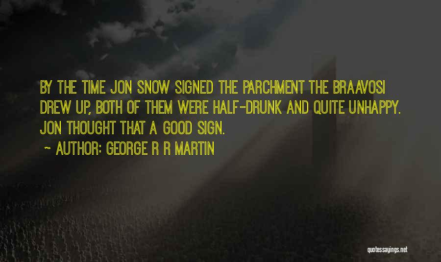 Time By Time Quotes By George R R Martin