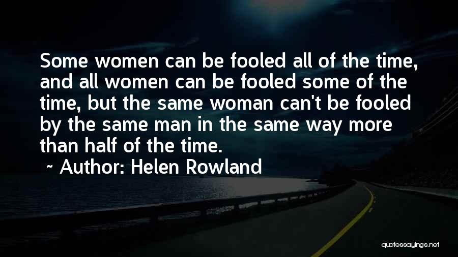 Time By Time Quotes By Helen Rowland
