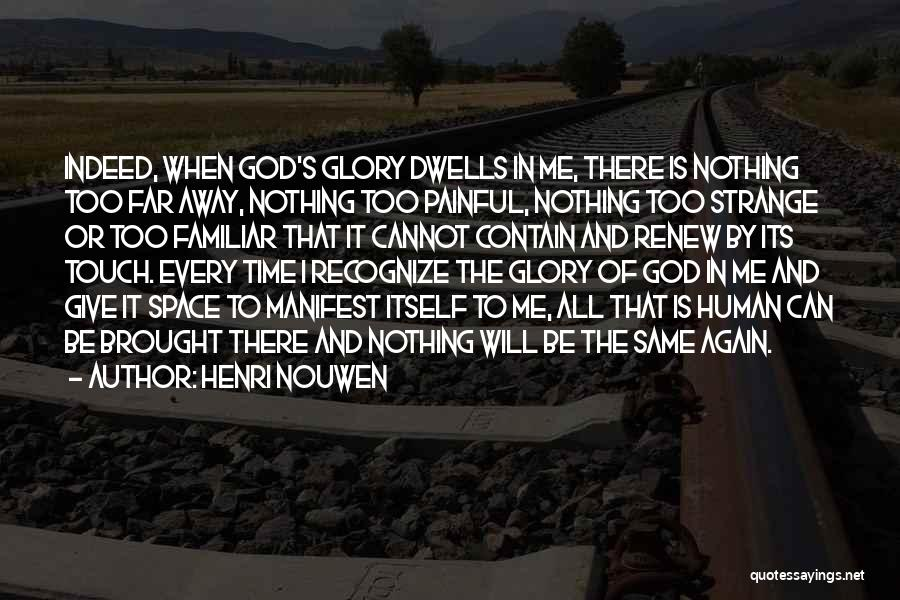 Time By Time Quotes By Henri Nouwen