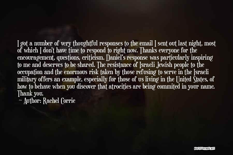 Time By Time Quotes By Rachel Corrie