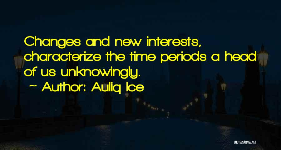 Time Changes Us Quotes By Auliq Ice