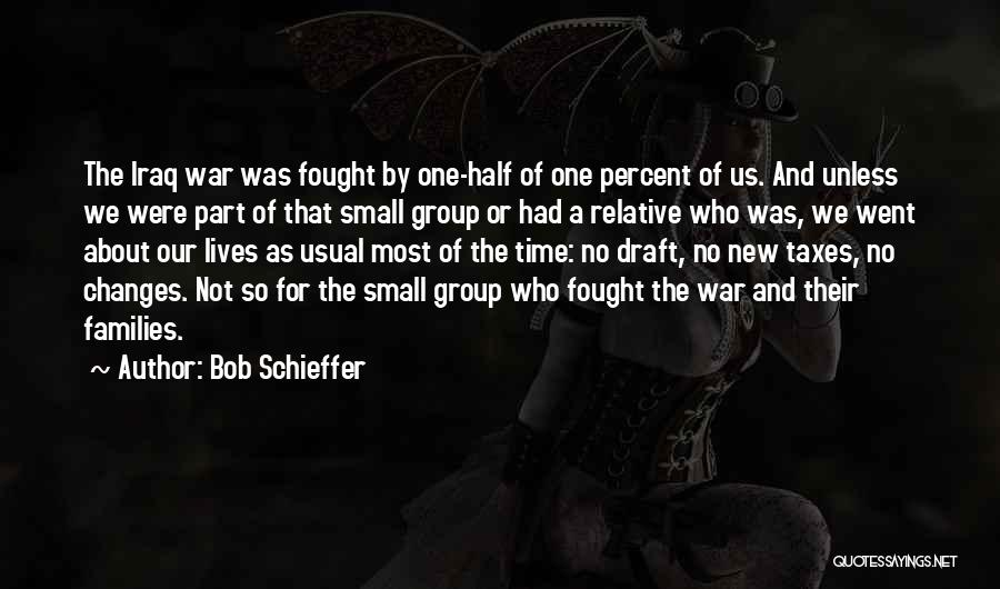 Time Changes Us Quotes By Bob Schieffer