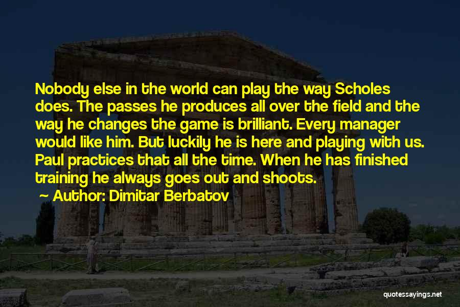Time Changes Us Quotes By Dimitar Berbatov