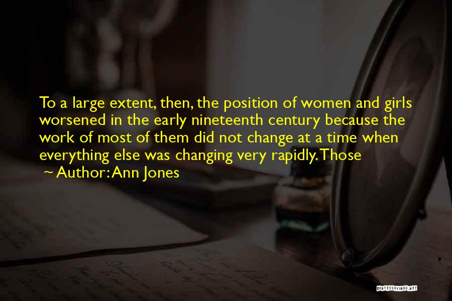 Time Changing Everything Quotes By Ann Jones