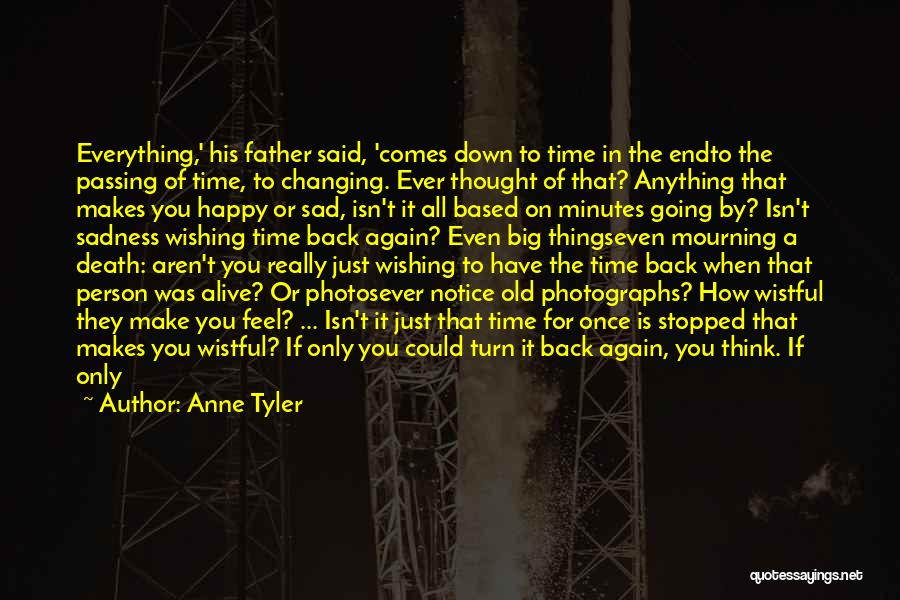 Time Changing Everything Quotes By Anne Tyler
