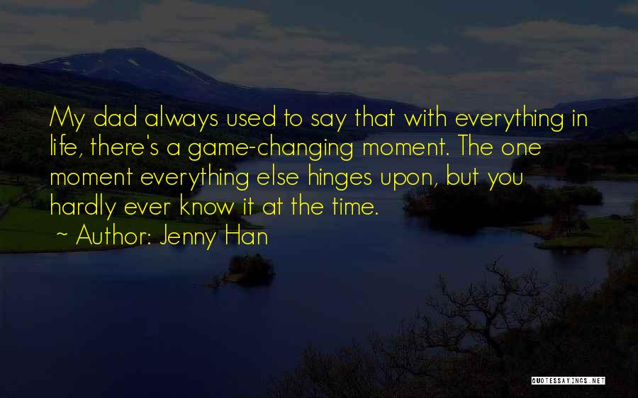 Time Changing Everything Quotes By Jenny Han