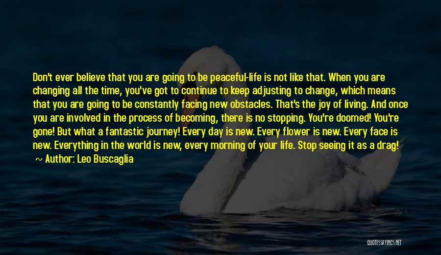 Time Changing Everything Quotes By Leo Buscaglia