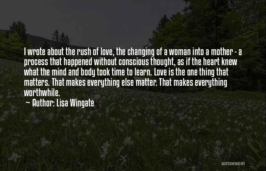 Time Changing Everything Quotes By Lisa Wingate