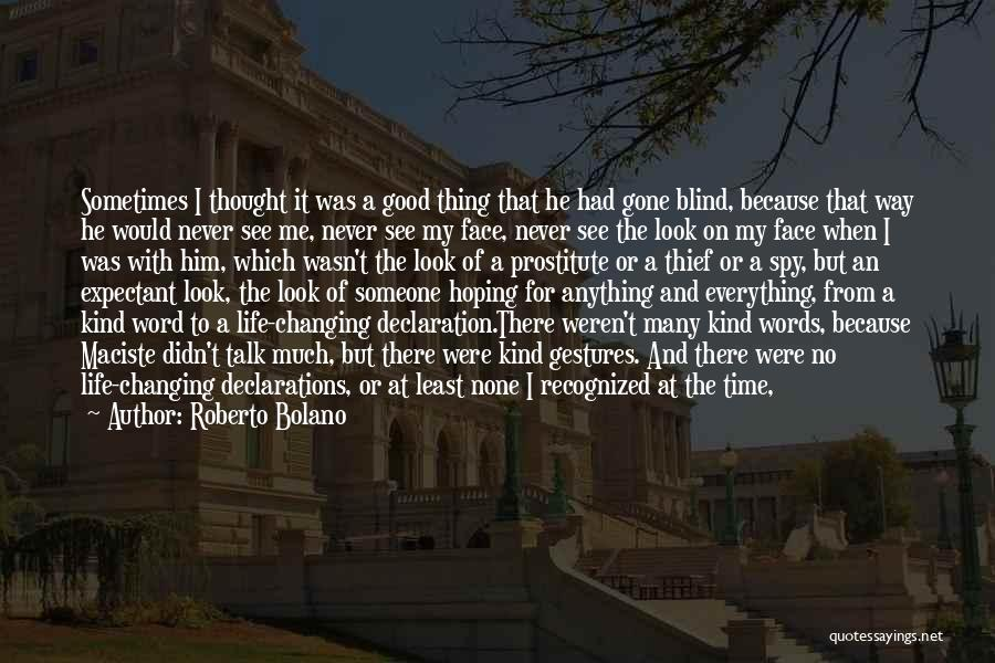 Time Changing Everything Quotes By Roberto Bolano