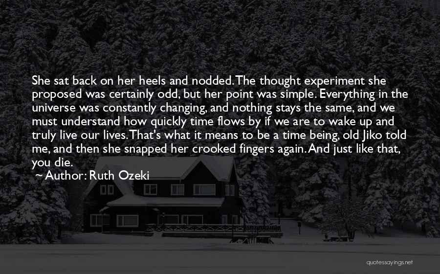 Time Changing Everything Quotes By Ruth Ozeki